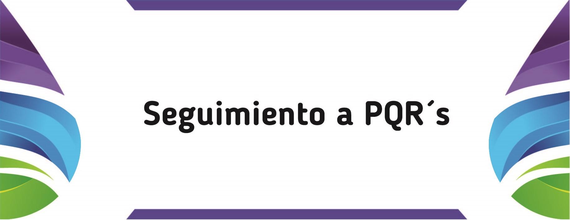 seguimiento pqrs